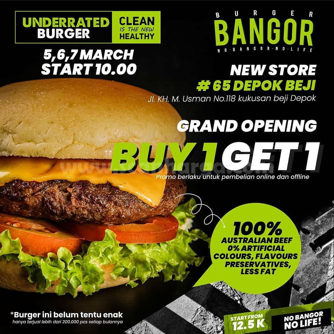 Burger Bangor DEPOK BEJI Grand Opening Promo Beli 1 Gratis 1