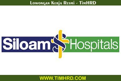 Lowongan Kerja Resmi Siloam Hospitals Group (SHG)