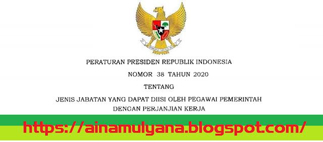 Download – Unduh Peraturan Presiden - Perpres Nomor 38 Tahun 2020