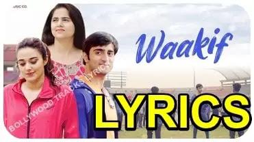 Waakif-Lyrics-Neha-Kaur