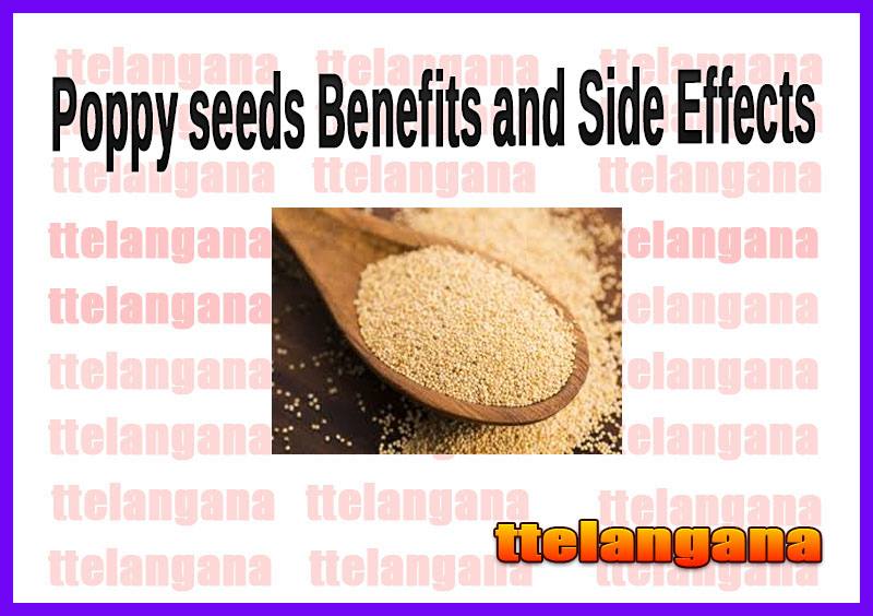 Poppy seeds Benefits and Side Effects