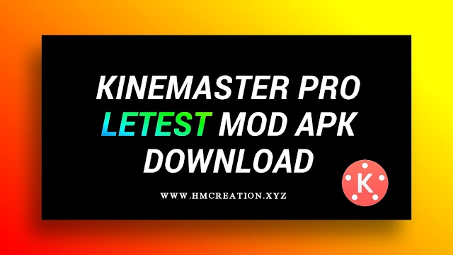 Kinemaster pro apk download | kinemaster mod apk letest version download
