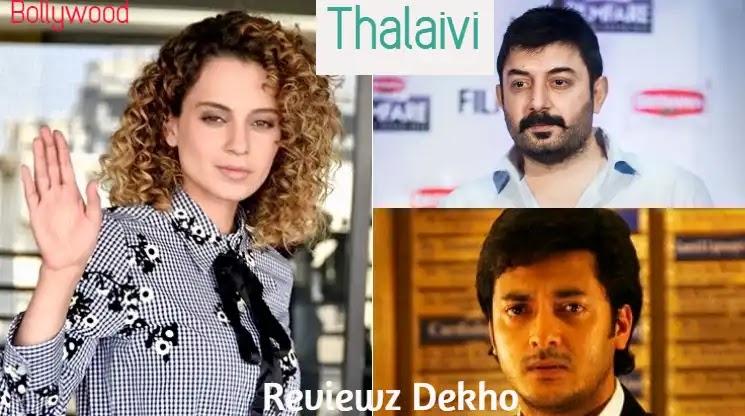 Thalaivi 2020, Bollywood Movie Story, Cast, Trailer & Review   Reviewz Dekho