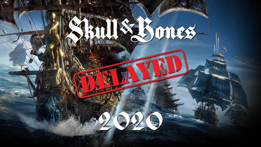 skull and bones delayed 2019 release date pc ps4 xbox one ubisoft