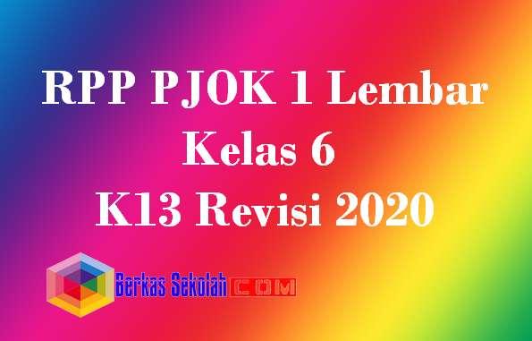 RPP PJOK 1 Lembar Kelas 6 K13 Revisi 2020