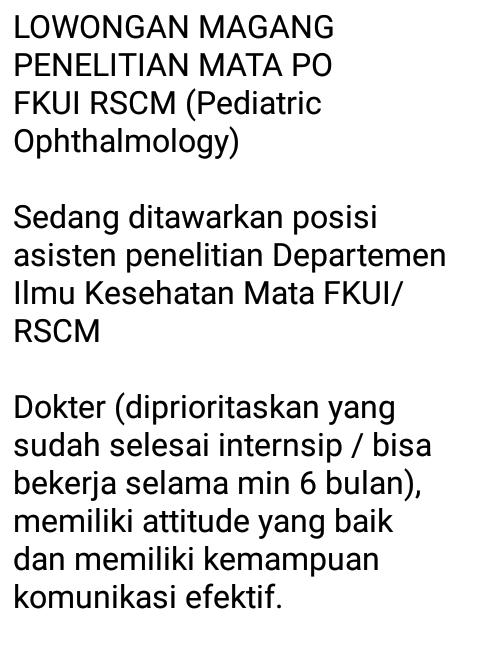 LOWONGAN MAGANG PENELITIAN MATA PO FKUI RSCM (Pediatric Ophthalmology)