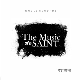 Steps - The Music Of a Saint Album