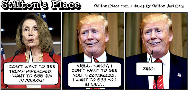stilton's place, stilton, political, humor, conservative, cartoons, jokes, hope n' change, trump, pelosi, impeach, prison, bitch, nadler, orange, d-day, queen