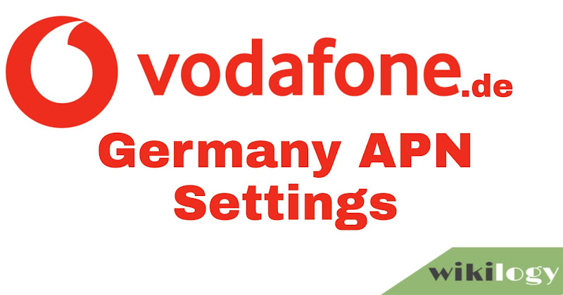Vodafone.de Germany APN Settings for Android iPhone