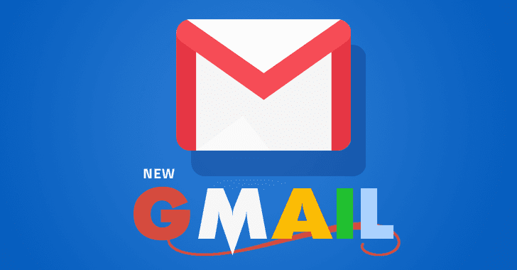 Google Redesigns Gmail – Here's a List of Amazing New Features