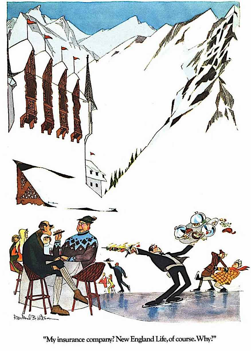 a Rowland B. Wilson 1972 illustration from a series of magazine advertisements for insurance, My insurance company? New England Life, of course.