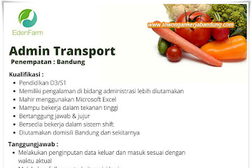 Lowongan Kerja Admin Transport Eden Farm Bandung