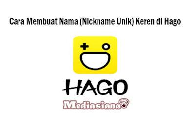 Cara Membuat Nama (Nickname Unik) Keren di Hago