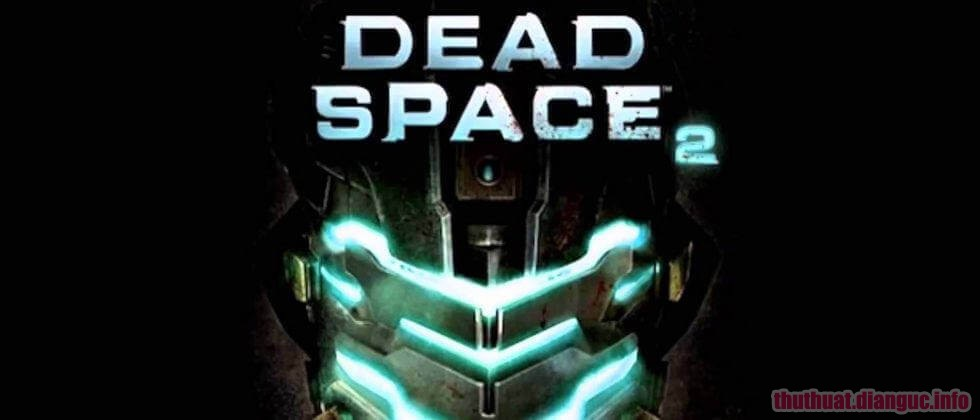 Download Game Dead Space 2 Full Crack, Dead Space 2, Dead Space 2 free download, Dead Space 2 full key, Game Dead Space 2 free download,