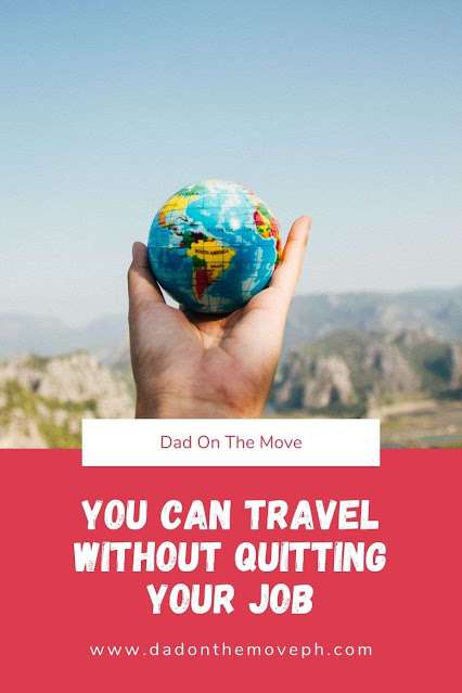 Tips on how to travel without quitting job