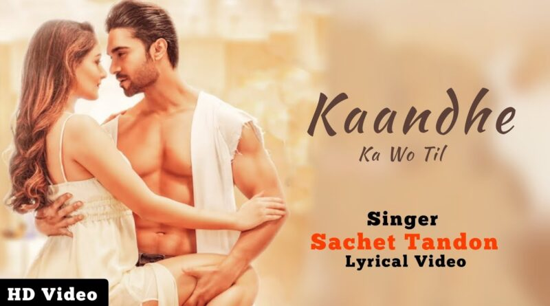 t-series-song-kandh-ka-wo-til-launched