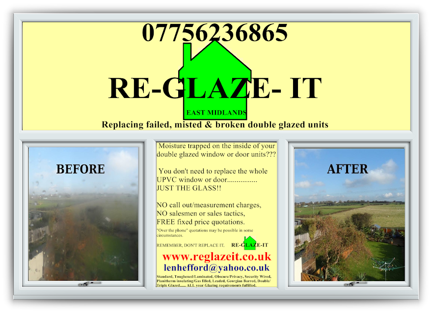 RE-GLAZE-IT GLAZIER DERBY REPLACING MISTED BROKEN OR CRACKED DOUBLE GLAZED UNITS