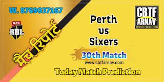 BBL T20 Today Match Prediction SCO vs SIX 30th 100% Sure Winner