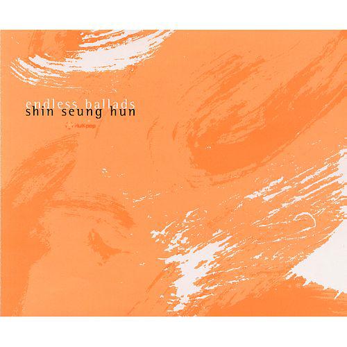 Shin Seung Hun – Endless Ballads
