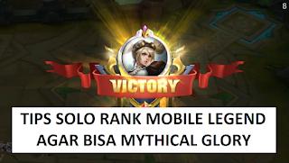 Tips Solo Rank Mobile Legend Agar Bisa Sampai Mythical Glory