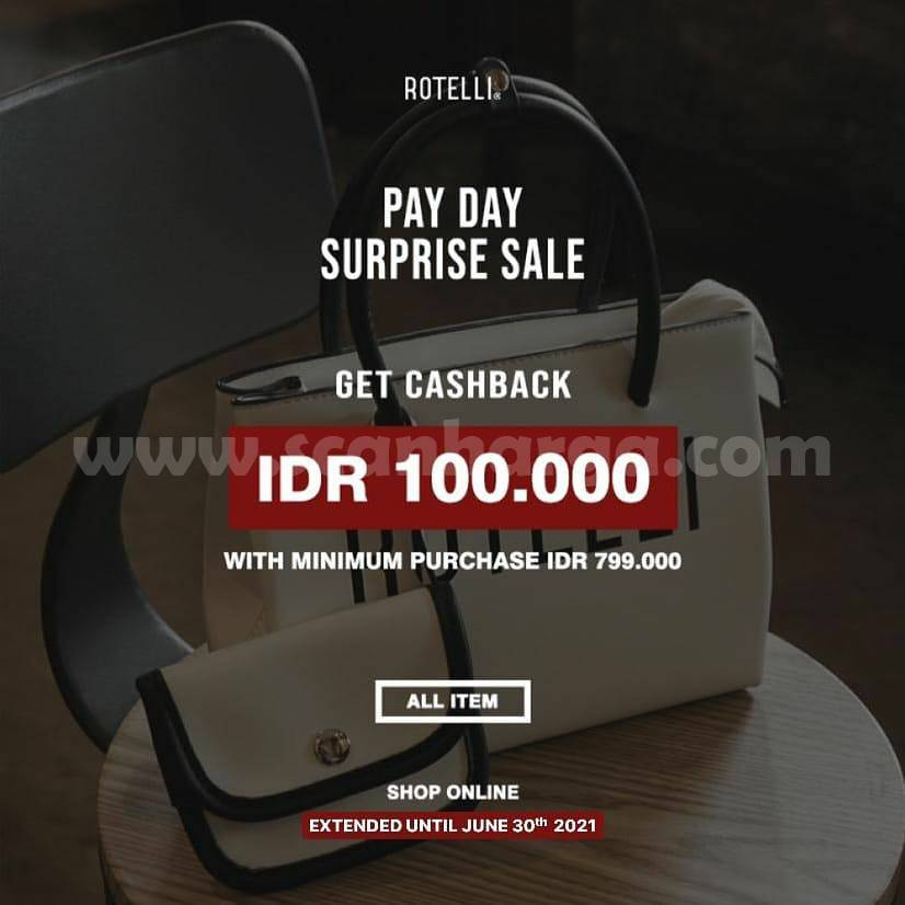 Rotelli Promo Payday Surprise Sale - Get Cashback IDR 100.000