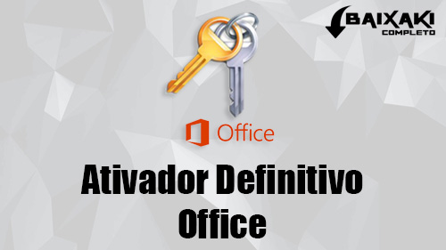 ATIVADOR Office 2010, 2013 e 2016 Definitivo