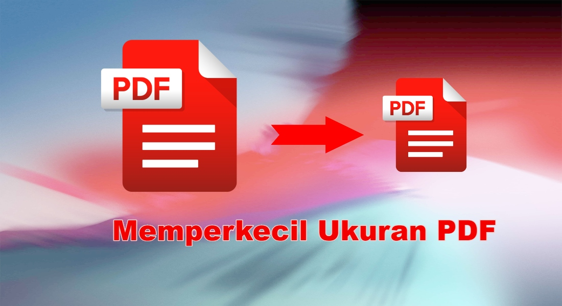 cara-memperkecil-ukuran-pdf-offline