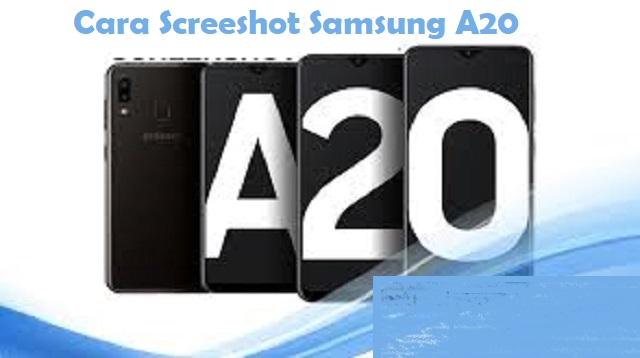 Cara Screenshot Samsung A20