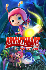 Brightheart 2 Firefly Action Brigade Full Movie Watch Online, Story,Budget