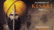 Glimpses of Kesari - Part 1