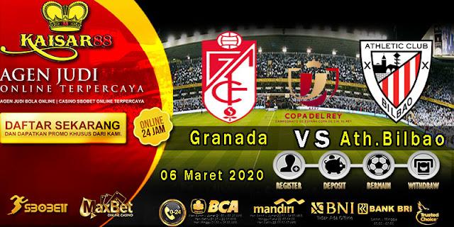 Prediksi Bola Terpercaya Liga Spanish Cup Granada vs Ath.Bilbao 06 Maret 2020