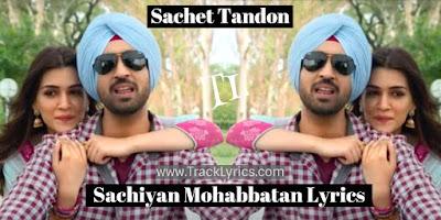 sachiya-mohabbatan-lyrics