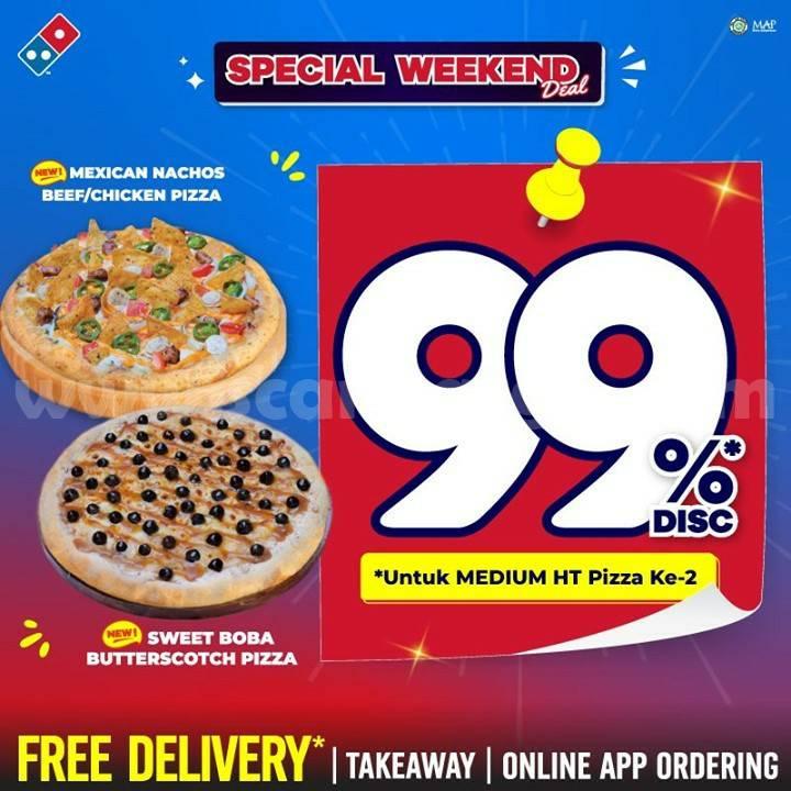 Promo DOMINOS PIZZA SPECIAL WEEKEND DEAL! Diskon 99%