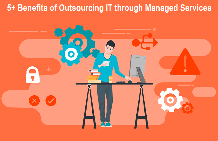 Benefits of Outsourcing IT through Managed Services