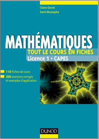 Livre : Mathématiques Licence 1 CAPES, Tout le cours en fiches - Claire David PDF