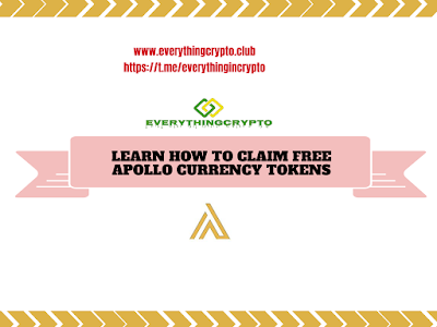 Learn How To Claim Free Apollo Currency Tokens