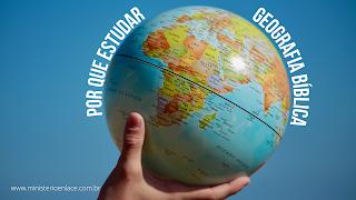 estudar geografia biblica