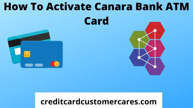 How to Activate Canara Bank ATM Card