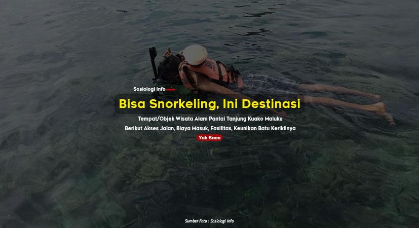 Bisa Snorkeling, Ini Destinasi Tempat/Objek Wisata Pantai Tanjung Kuako Maluku, Berikut Akses Jalan, Biaya Masuk, Fasilitas, Keunikan Batu Kerikilnya