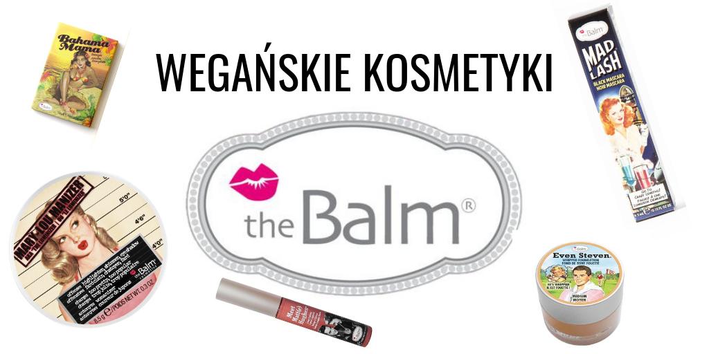 WEGAŃSKIE KOSMETYKI THE BALM - LISTA 2019
