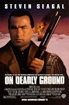 Sinopsis On Deadly Ground