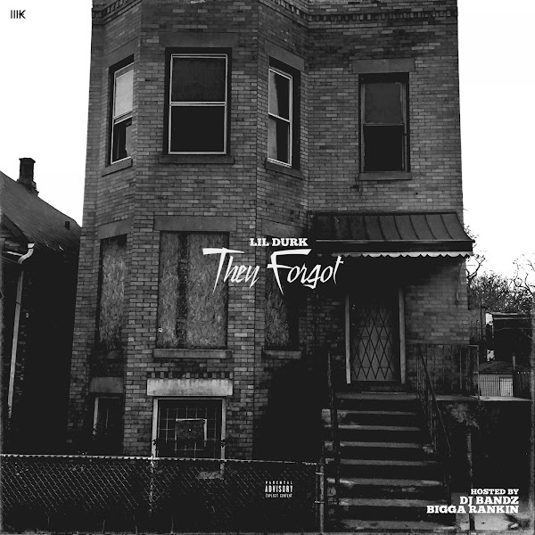 Lil Durk - They Forgot Cover