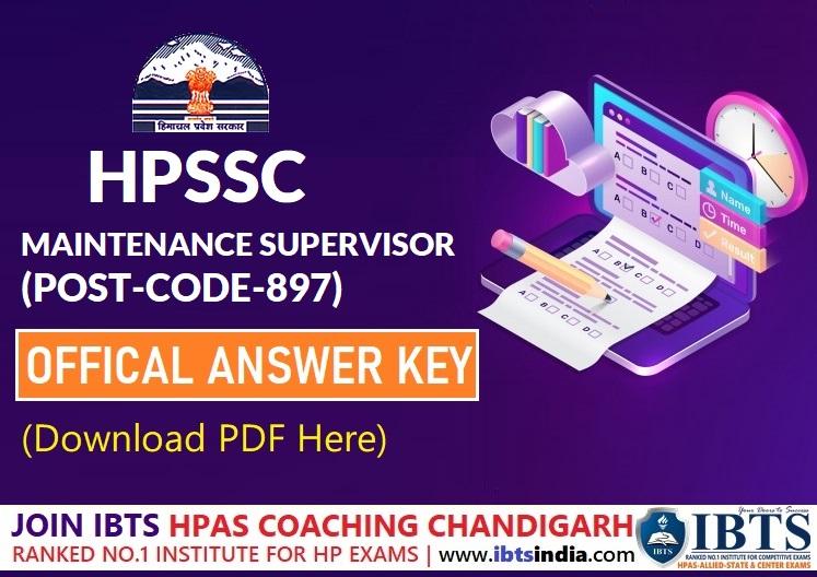 HPSSC MAINTENANCE SUPERVISOR (POST-CODE-897)  Official Answer Key 2021(Download PDF)