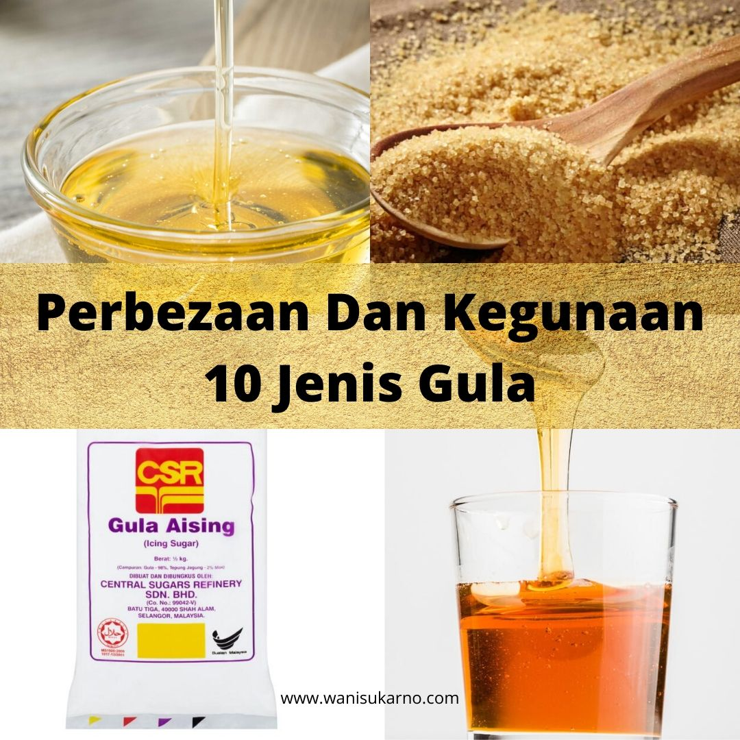 Perbezaan dan Kegunaan jenis gula di pasaran