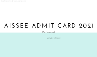 AISSEE Admit Card 2021 : Released