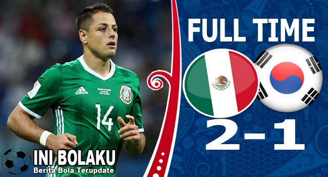 Hasil Korea Selatan vs Meksiko Skor Akhir 1-2 | Fase Group F World Cup 2018