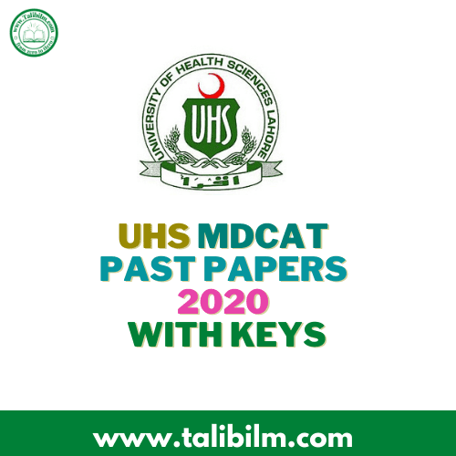 UHS MDCAT Past Papers 2008-2020 with Keys