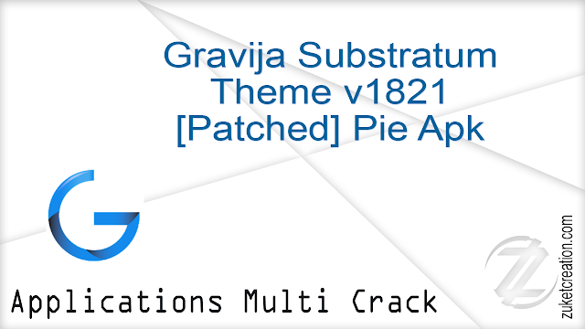 Gravija Substratum Theme v1821 [Patched] Pie Apk   |  10.4 MB