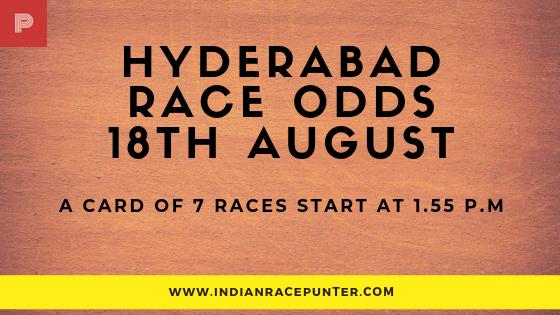 Hyderabad Race Odds 18 August