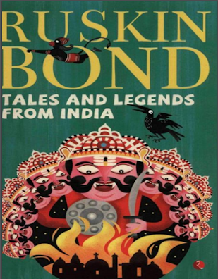 Tales And Legends Of India By Ruskin Bond